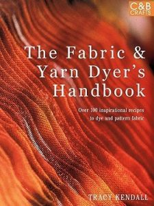 The Fabric & Yarn Dyers Handbook