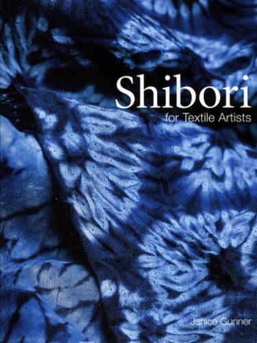 Shibori for Textile Artists