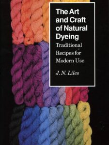 Art and Craft of Natural Dyeing