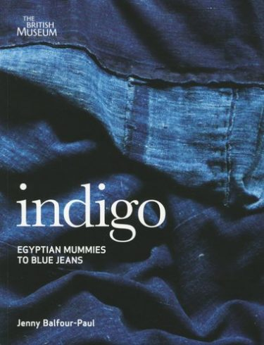 Indigo Egyptian Mummies to Blue Jeans