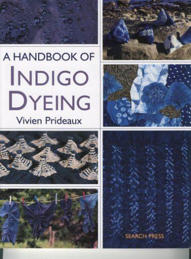A Handbook of Indigo Dyeing